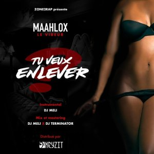 Download tu veux enlever Maahlox mp3 Télécharger audio (paroles - Lyrics)