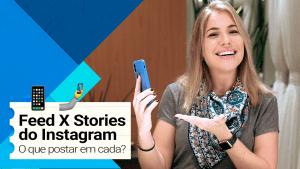 ESTRATÉGIAS DE CONTEÚDO PARA INSTAGRAM | Planejamento Feed e Stories | O que postar