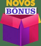 Novos bonus