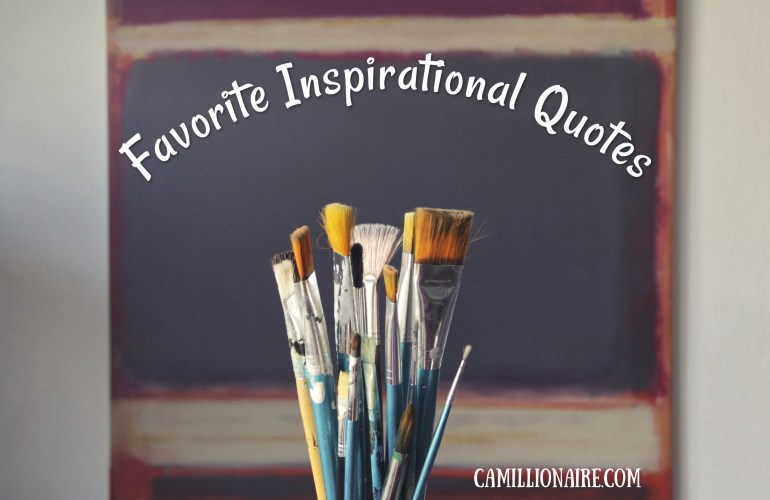 Paint brushes, favorite inspirational quotes