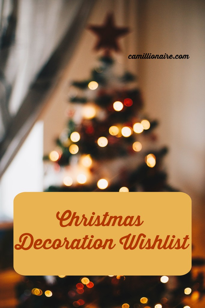 Christmas Decoration wishlist