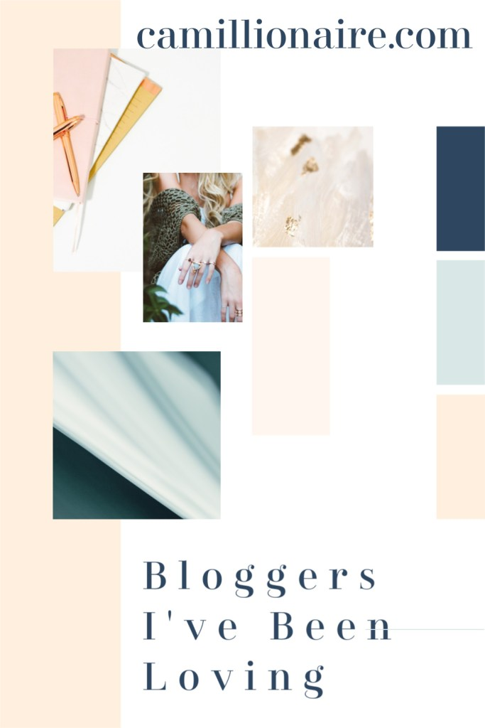 Bloggers I've Been Loving