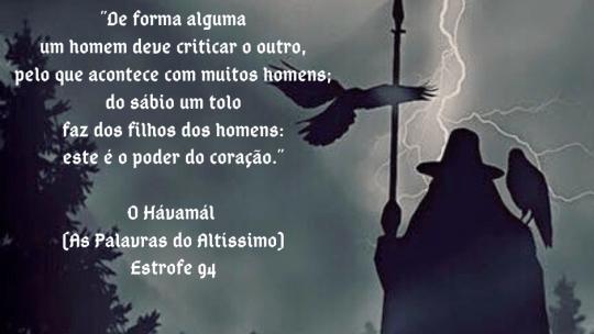 O Hávamál (As Palavras do Altíssimo) – Estrofe 94
