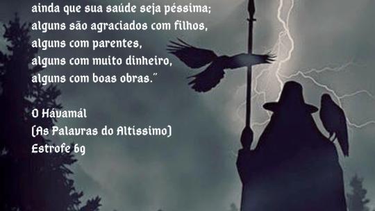 O Hávamál (As Palavras do Altíssimo) – Estrofe 69