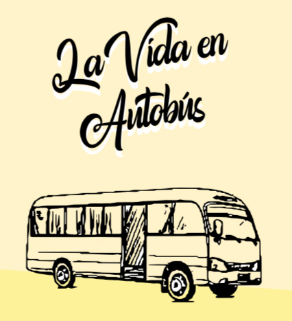 La vida en Autobús