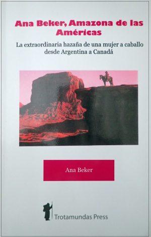 Ana Beker, Amazona de las Américas