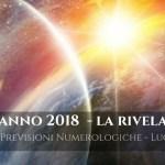 PREVISIONI NUMEROLOGICHE ANNO 2018: LA RIVELAZIONE di Luca Carli