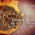 SETTIMANA ASTROLOGICA DAL 19 al 25 MARZO 2018- EQUINOZIO DI PRIMAVERA E STELLIUM IN ARIETE di Ilaria Castelli