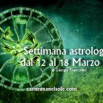 SETTIMANA ASTROLOGICA DAL 12 AL 18 MARZO 2018-MARTE IN CAPRICORNO E LUNA NUOVA IN PESCI di G.Francolini