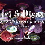 ASTRI E DISASTRI -L'OROSCOPO CHE NON è UN OROSCOPO -SETTIMANA DALL' 8 al 14 APRILE 2018 di Gaia Rosini