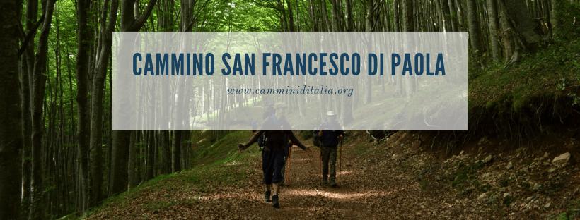 Cammino San Francesco di Paola: sui passi dell'eremita|Cammini d'Italia