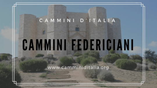 Cammini Federiciani – Puglia