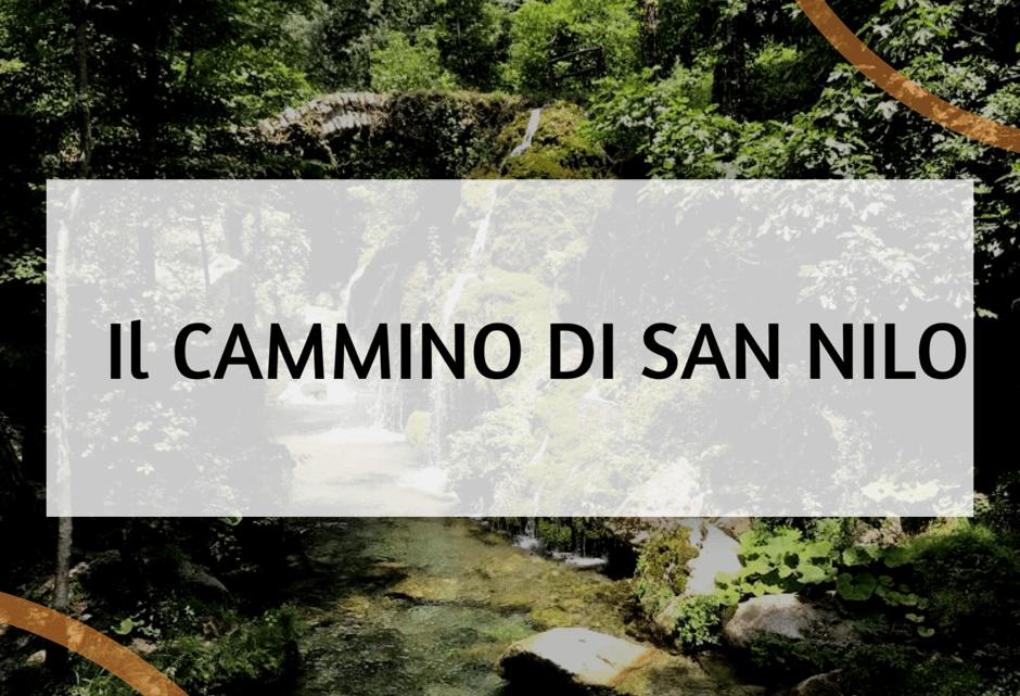 Il Cammino di San Nilo: trekking nel Parco Nazionale del Cilento|Cammini d'Italia