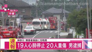 Thảm sát ở Nhật Bản 19 người chếT 20 người bị thương nặng