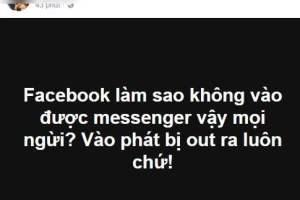 Nhiều người dùng than phiền vì lỗi bị đẩy ra khỏi Facebook Messenger.