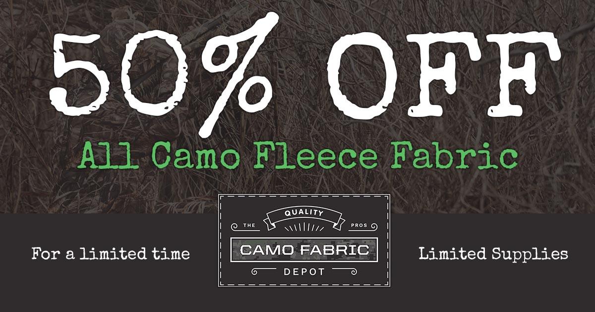 50% Off All Camo Fleece