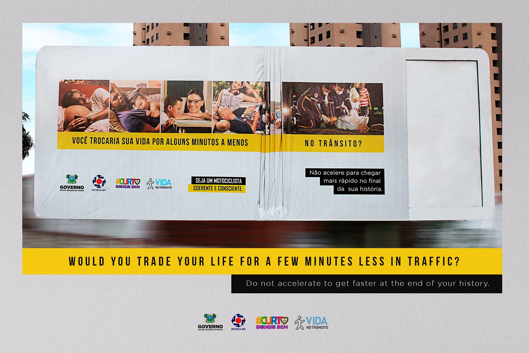 Would you trade your life for a few minutes less in traffic? – 'Short life' campaign by Detran-RN