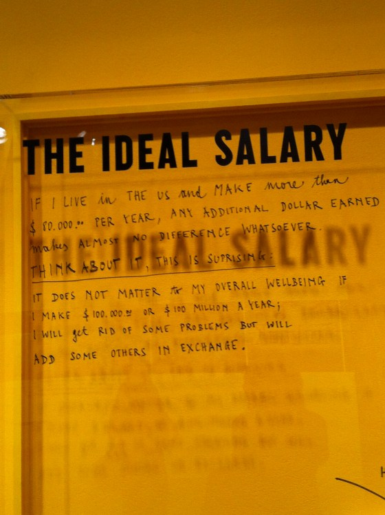 If you live in the US, the ideal salary is $80,000 - every dollar more, while easing certain problems, will bring others
