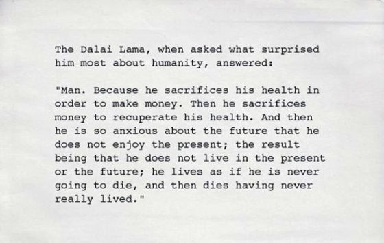 Dalai Lama on how we live