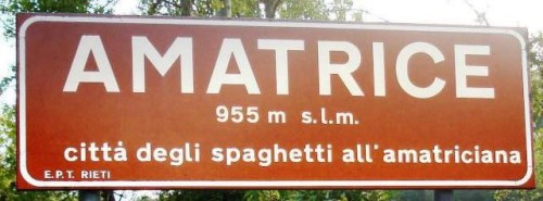 The official sign welcoming visitors to Amatrice - only claim to fame is Amatriciana