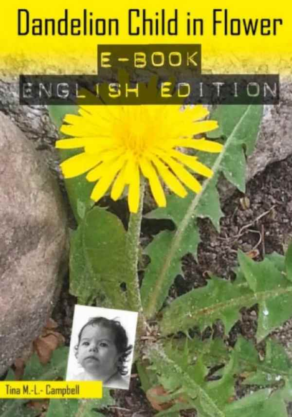 Frontcover of e-book Dandelion Child in flower - campbell.dk