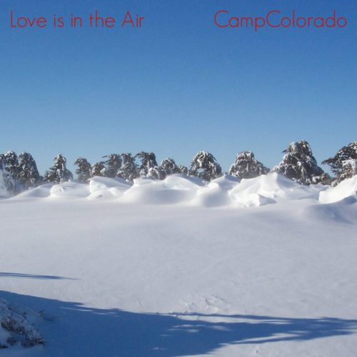 Valentine's Day camping ~ Camp Colorado