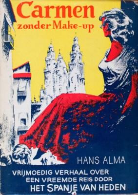 De voorpagina van het boek over Spanje, dat Hans Alma en Teun van der Veen in de jaren vijftig maakten.
