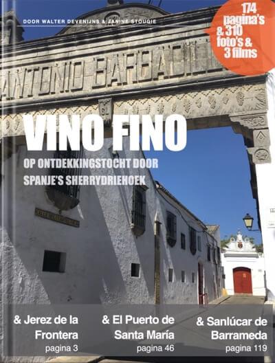 Het e-reisboek Vino Fino, op ontdekkingstocht door Spanje's sherrydriehoek