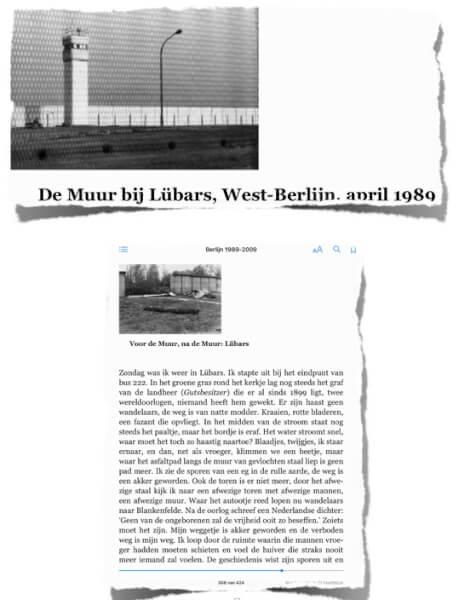 Ons voorbeeld uit het boek van Cees Nooteboom, waar wij onze trip op baseerden. Op de zwartwit-foto zie de Muur uit 1989.
