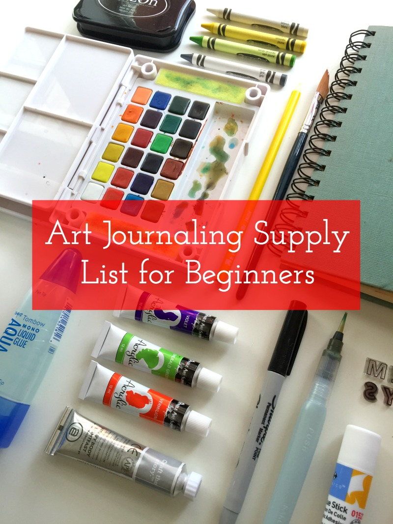 Art Journaling Supply List for Beginners - Campfire Chic