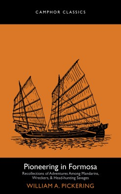 The cover of Pioneering in Formosa