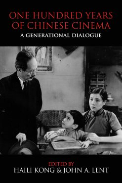 The cover of One Hundred Years of Chinese Cinema
