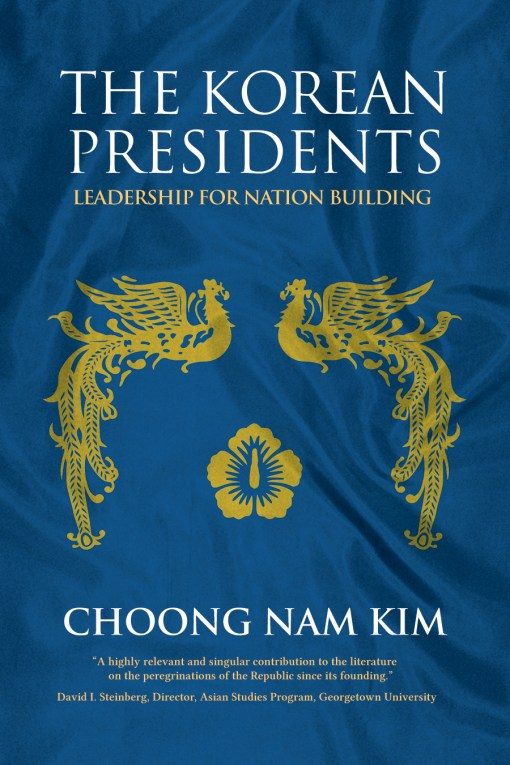 The cover of The Korean Presidents, by Choong Nam Kim