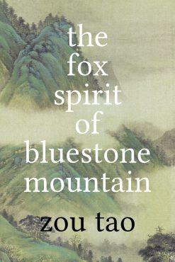 The cover of The Fox Spirit of Bluestone Mountain