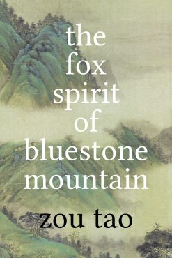 The cover of The Fox Spirit of Bluestone Mountain