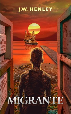 The cover of Migrante, by J.W. Henley