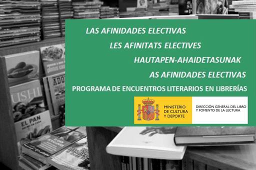 El Ministerio de Cultura pone en marcha el nuevo programa de animación lectora 'Afinidades electivas'.