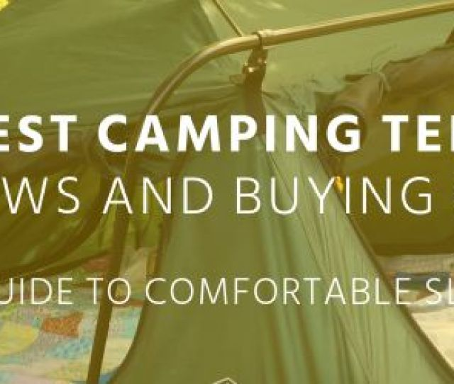 Top  Best Camping Tent Cots  Reviews And Buying Guide