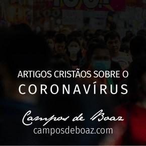 Artigos cristãos sobre o coronavírus