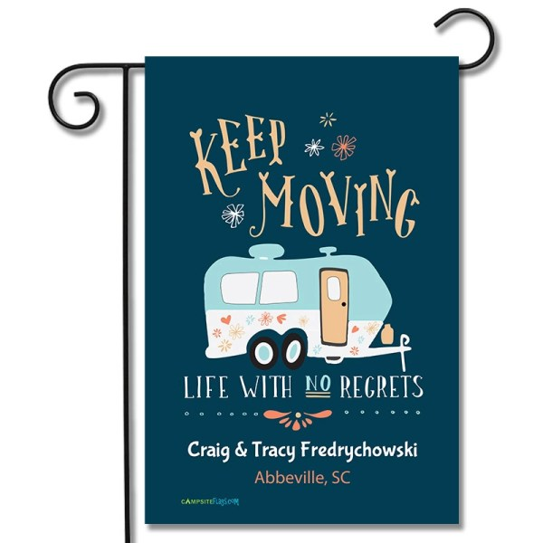 Personalized RV Camping Flag Keep Moving Life With No Regrets Travel Trailer
