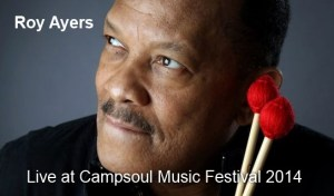 Roy Ayers Headlining Campsoul Music Festival 2014