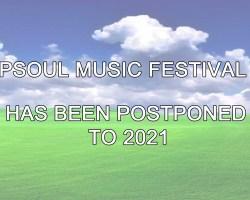 CAMPSOUL MUSIC FESTIVAL 2020 – UPDATE