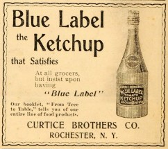 1899 Curtice Brothers Ketchup Ad - Image Source