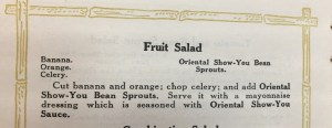 Fruit Salad recipe from Oriental Show-You recipe book circa late 1920s. Book owned by MSU Special Collections.