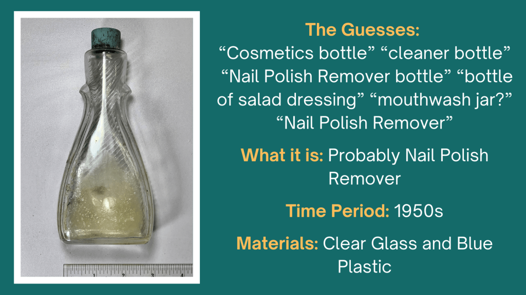 Image showing glass bottle with fluid and listing participants' guesses. Possible the bottle is nail polish remover.