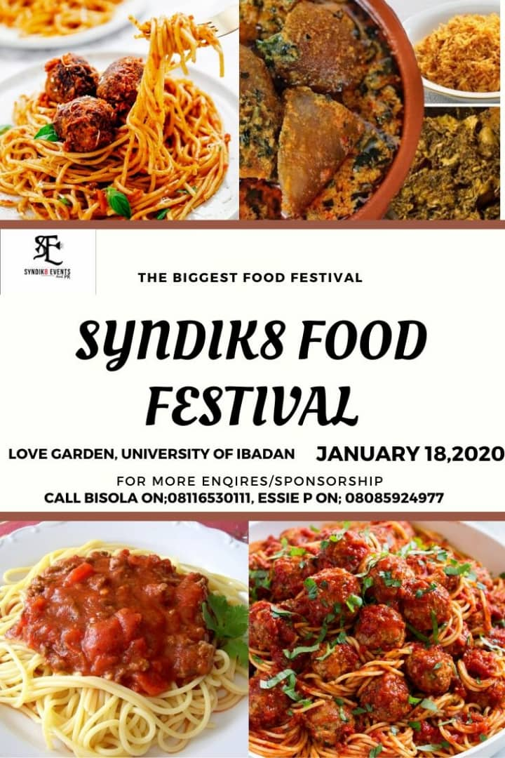 Anticipate the biggest food fest in Ibadan by Syndik8 events.