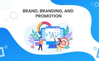 Brand, Branding, and Promotion