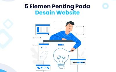 5 Elemen Penting Pada Desain Website