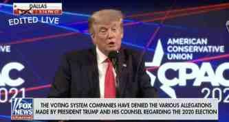 Fox Edits Trump's CPAC Speech While Carrying It Live
