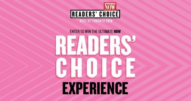 Ultimate NOW Readers' Choice Experience Contest